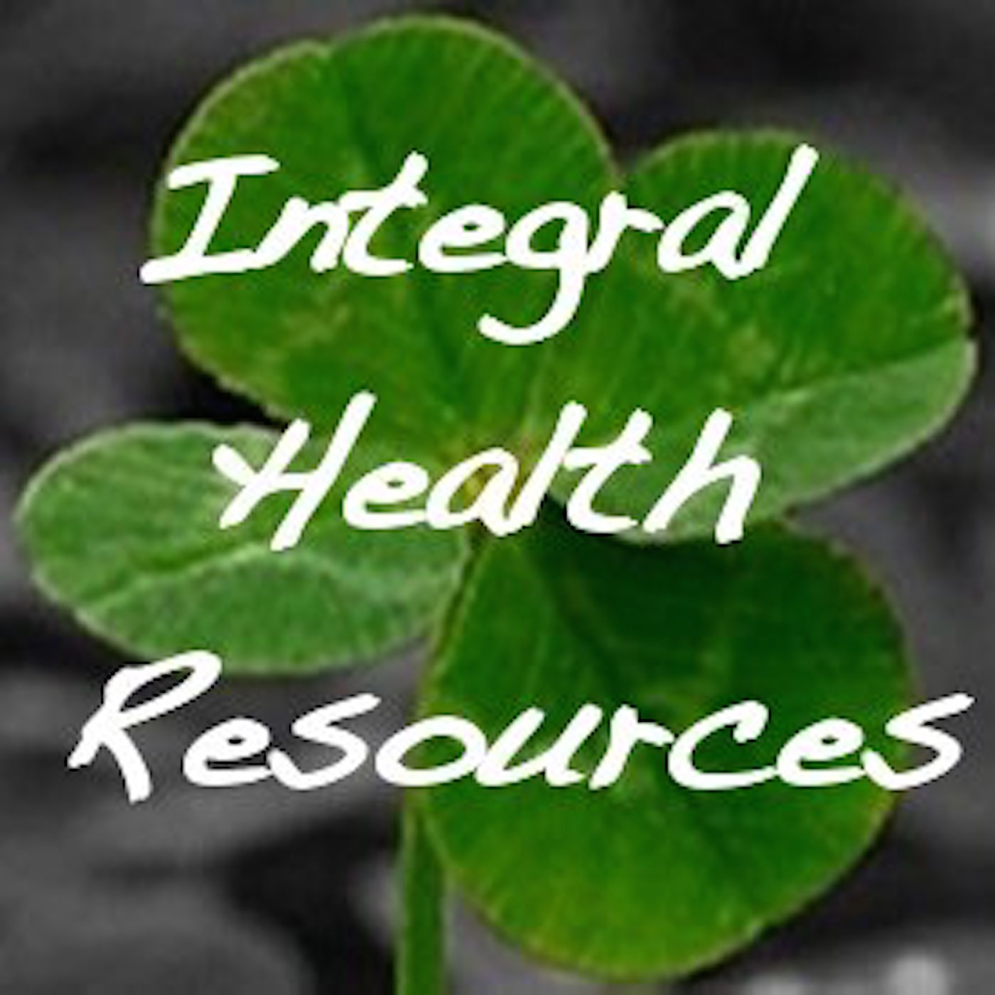 Integral Health Resources Podcast